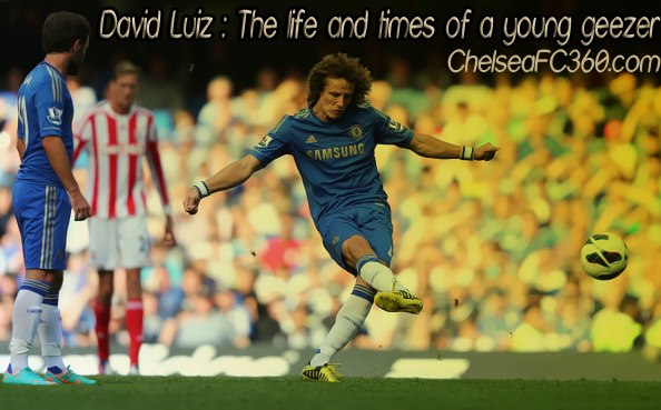 David Luiz: The Life & times of a young Geezer