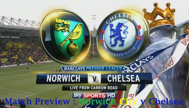 Match Preview : Norwich City v Chelsea.